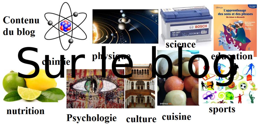 n blog , qui parle de plusieurs thèmes : éducation, santé, psychologie, sport , boissons, cuisine, amour, ; chimie, physique, sciences , lifestyle , . . . .
